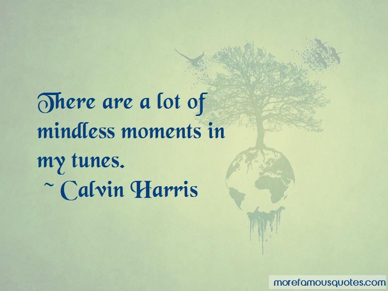 Calvin Harris Quotes Pictures 2