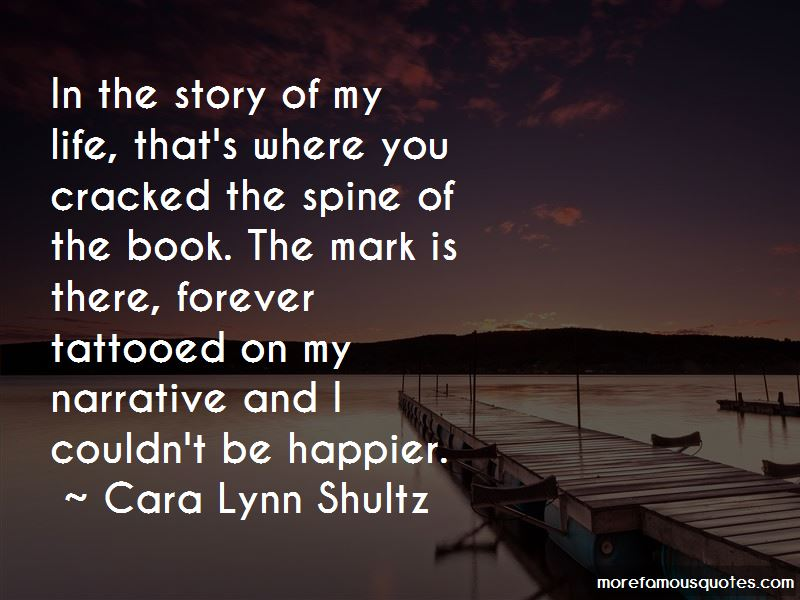 Cara Lynn Shultz Quotes Pictures 2
