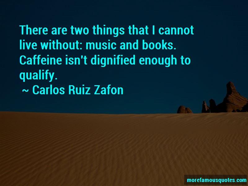 Carlos Ruiz Zafon Quotes Pictures 2