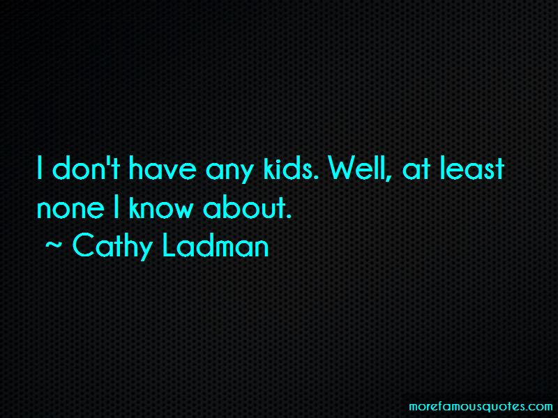 Cathy Ladman Quotes Pictures 3