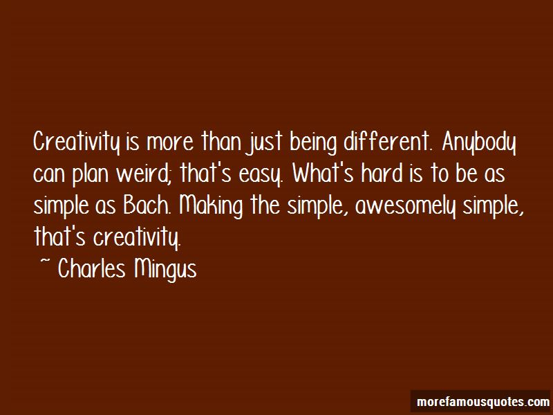 Charles Mingus Quotes Pictures 3