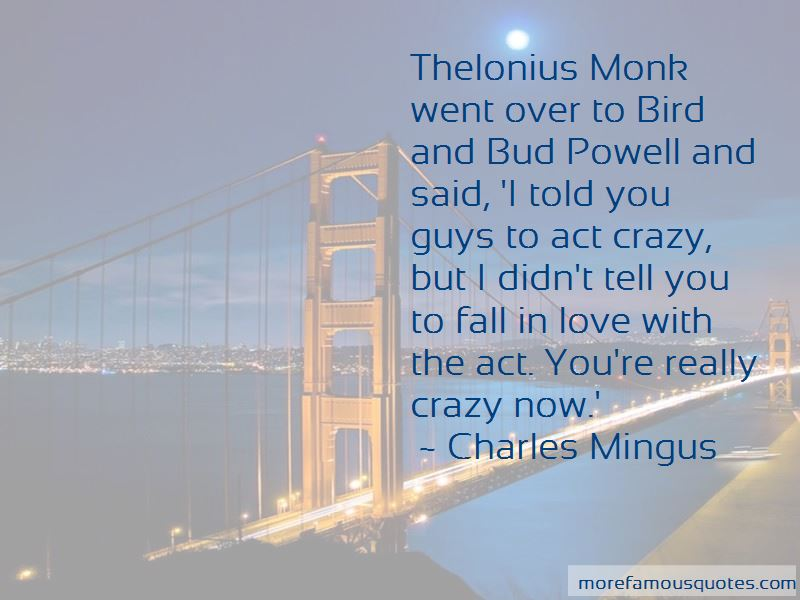 Charles Mingus Quotes Pictures 4