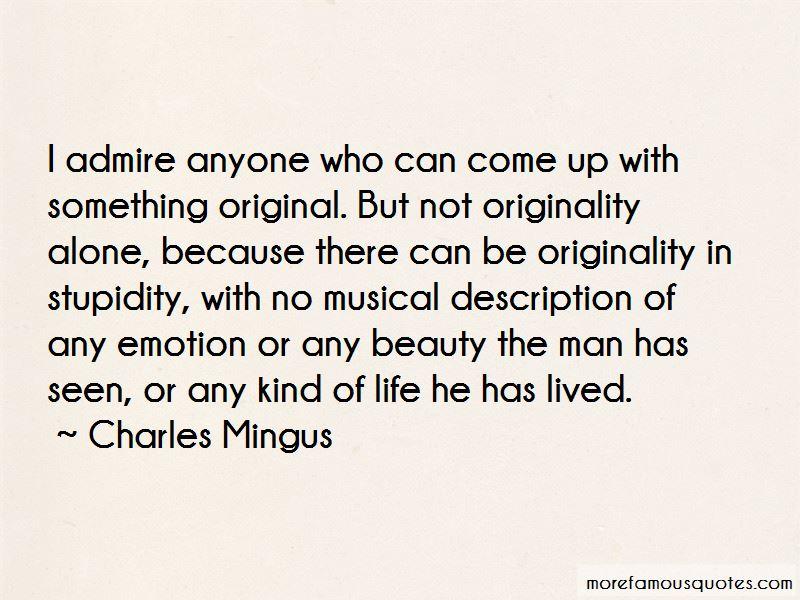Charles Mingus Quotes