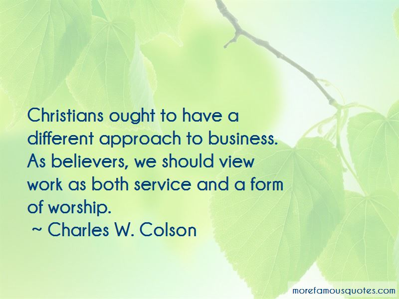 Charles W. Colson Quotes Pictures 2