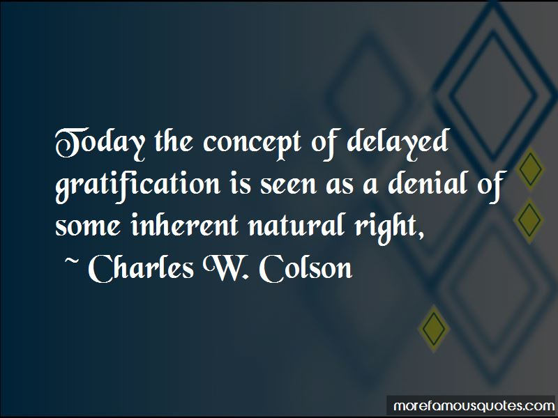 Charles W. Colson Quotes Pictures 3