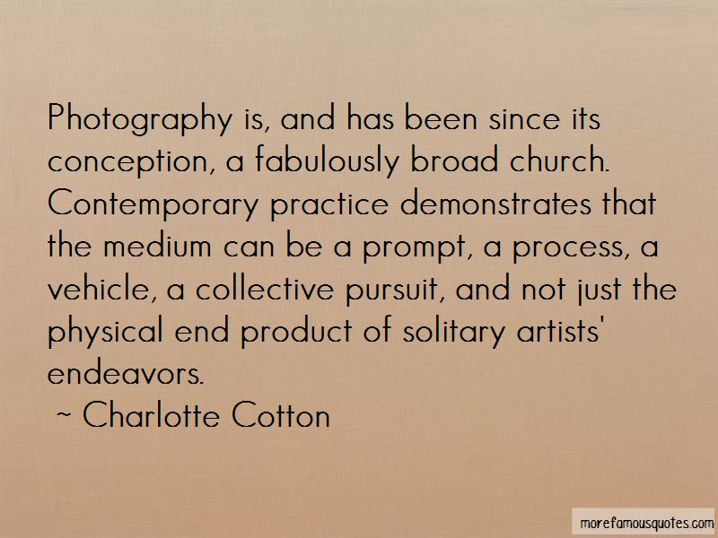 Charlotte Cotton Quotes Pictures 2