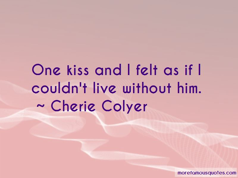 Cherie Colyer Quotes Pictures 2