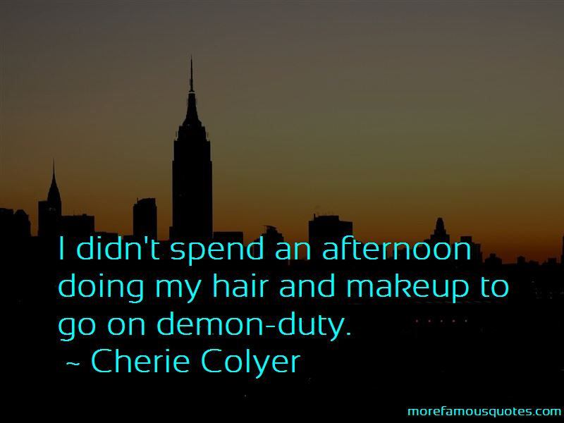 Cherie Colyer Quotes