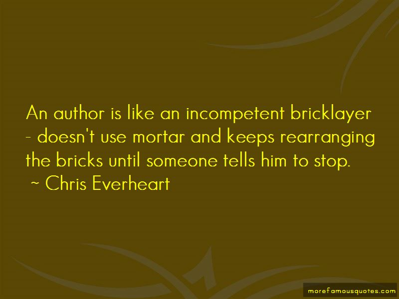 Chris Everheart Quotes