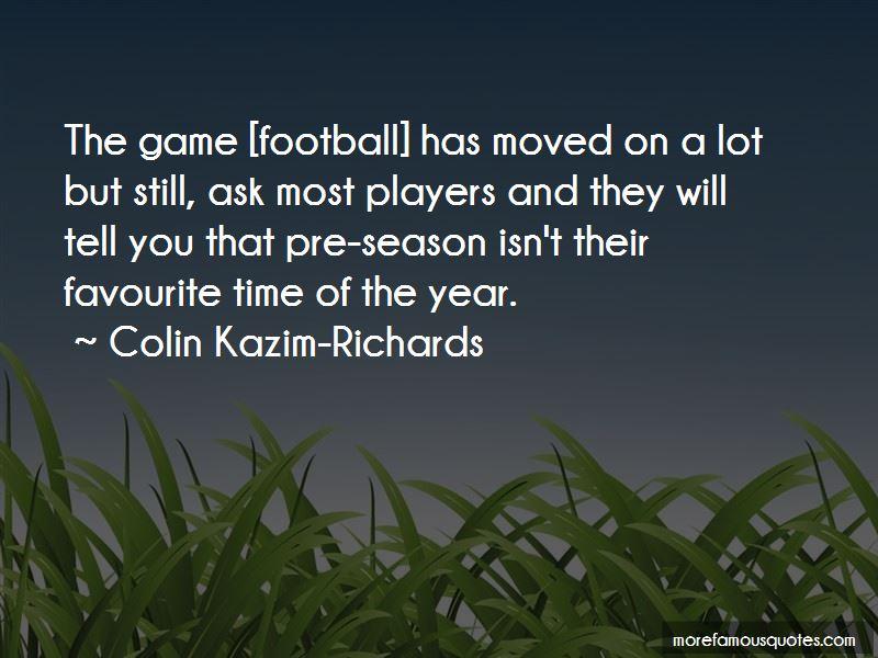 Colin Kazim-Richards Quotes Pictures 3