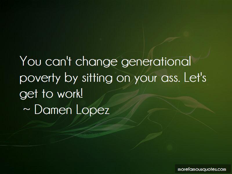 Damen Lopez Quotes