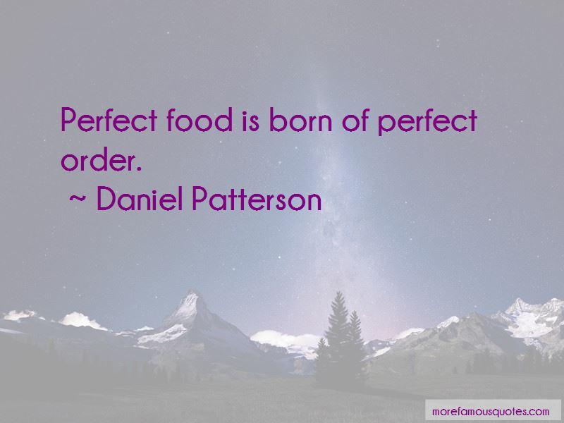 Daniel Patterson Quotes