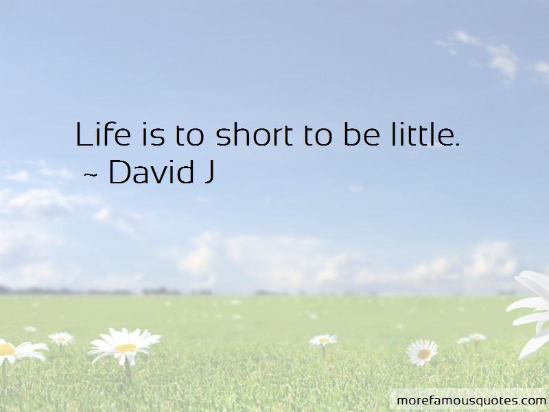 David J Quotes Pictures 2