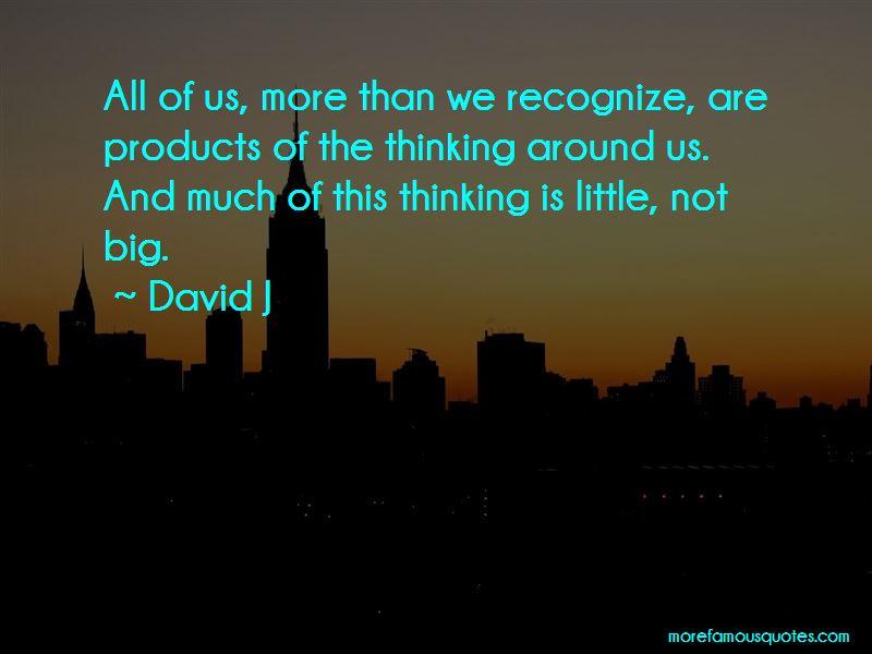 David J Quotes