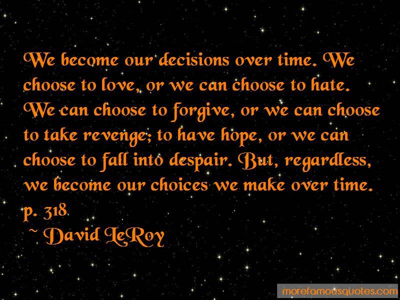 David LeRoy Quotes