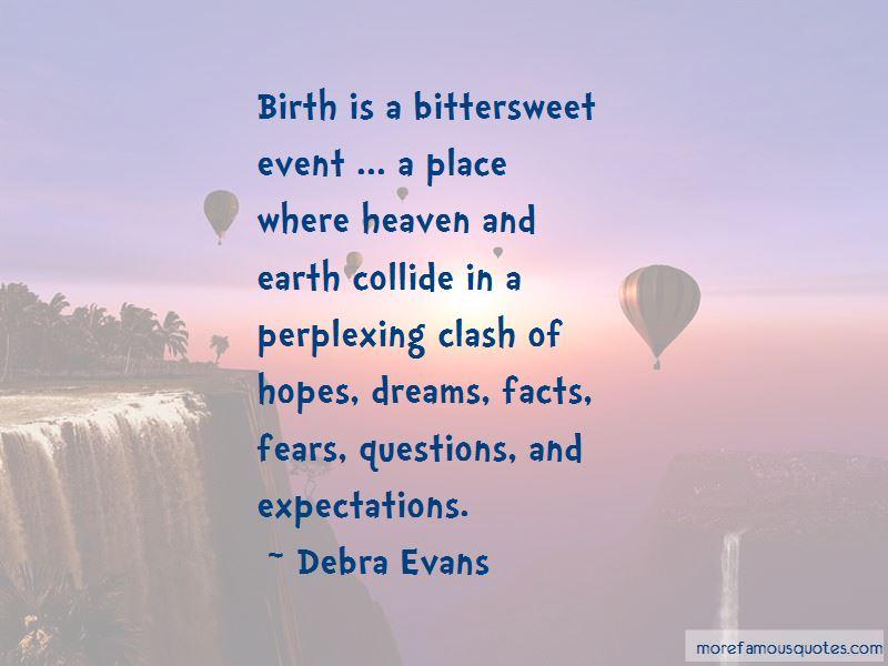 Debra Evans Quotes