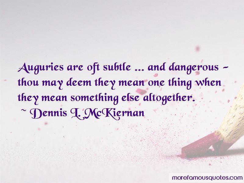 Dennis L. McKiernan Quotes Pictures 2