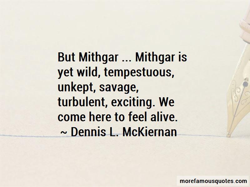 Dennis L. McKiernan Quotes Pictures 3