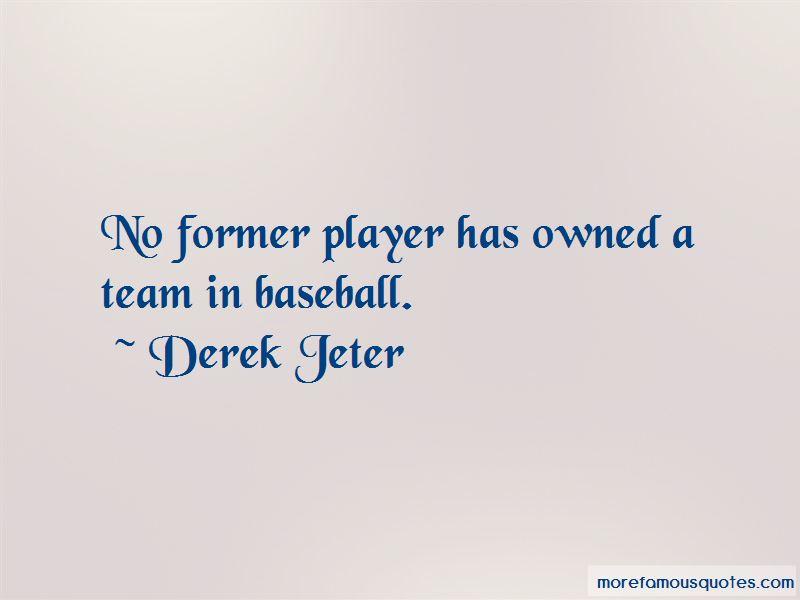 Derek Jeter Quotes Pictures 3