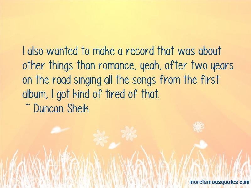 Duncan Sheik Quotes Pictures 4