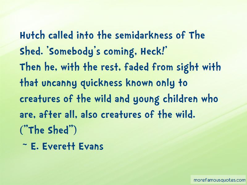 E. Everett Evans Quotes Pictures 2