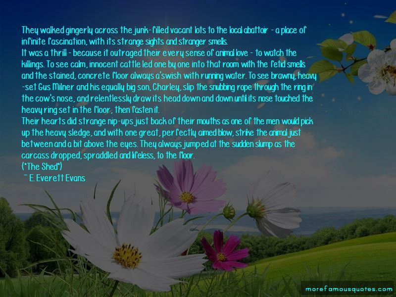 E. Everett Evans Quotes