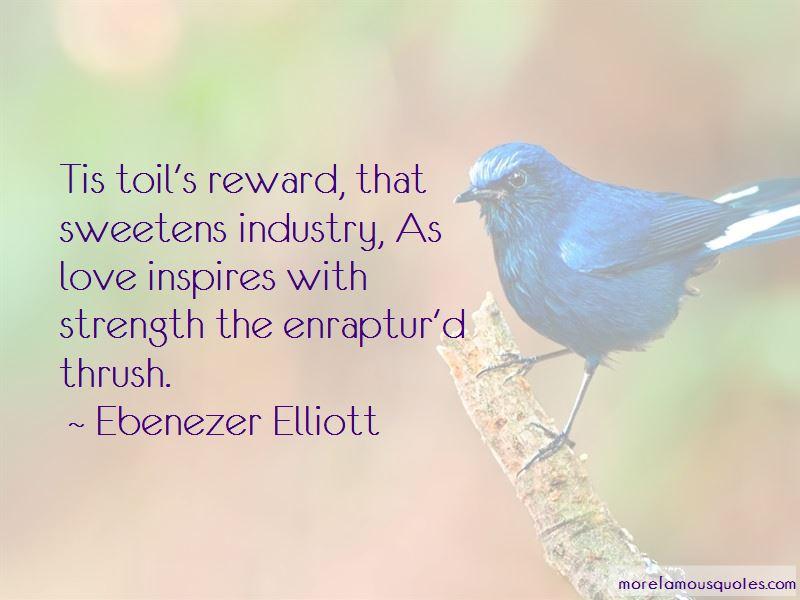 Ebenezer Elliott Quotes Pictures 3