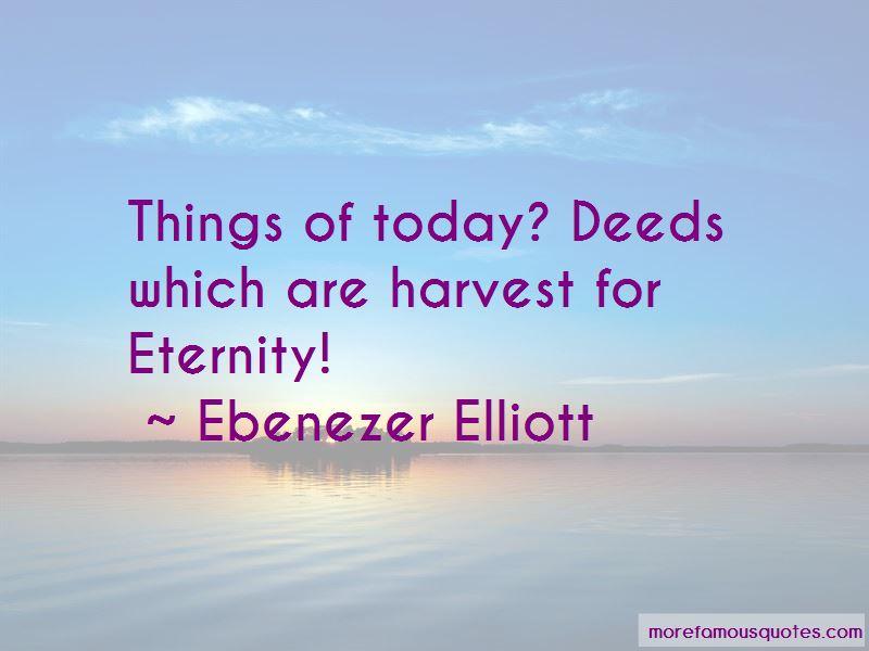 Ebenezer Elliott Quotes