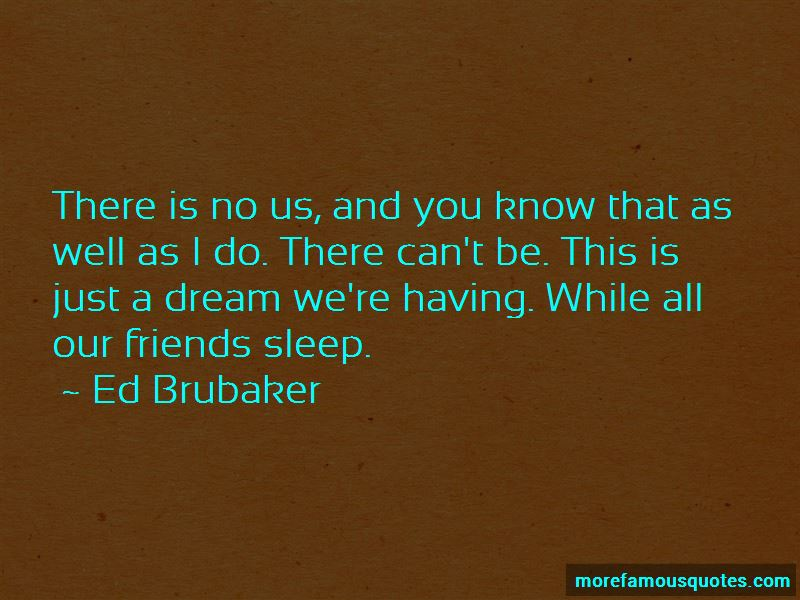 Ed Brubaker Quotes Pictures 3