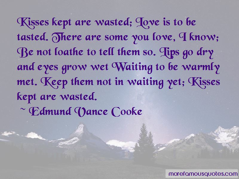 Edmund Vance Cooke Quotes