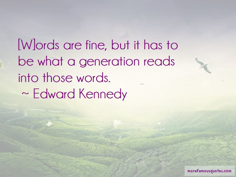 Edward Kennedy Quotes Pictures 4