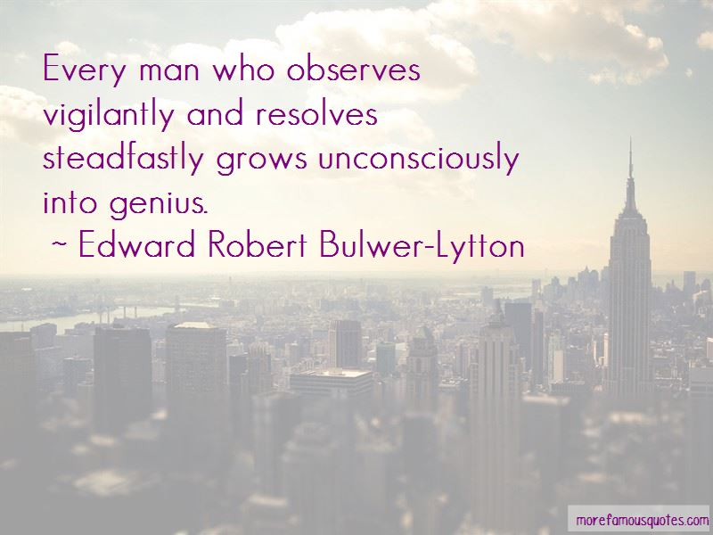 Edward Robert Bulwer-Lytton Quotes Pictures 2