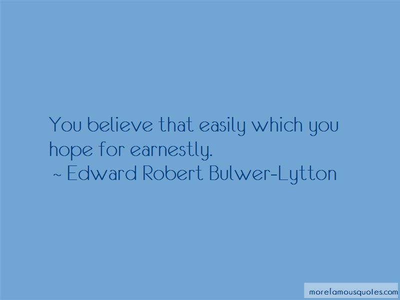 Edward Robert Bulwer-Lytton Quotes Pictures 3
