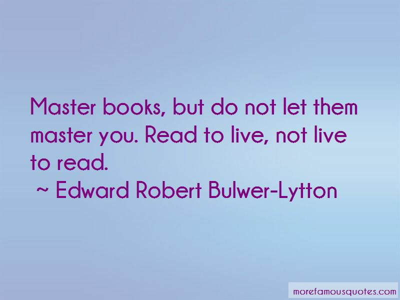 Edward Robert Bulwer-Lytton Quotes Pictures 4