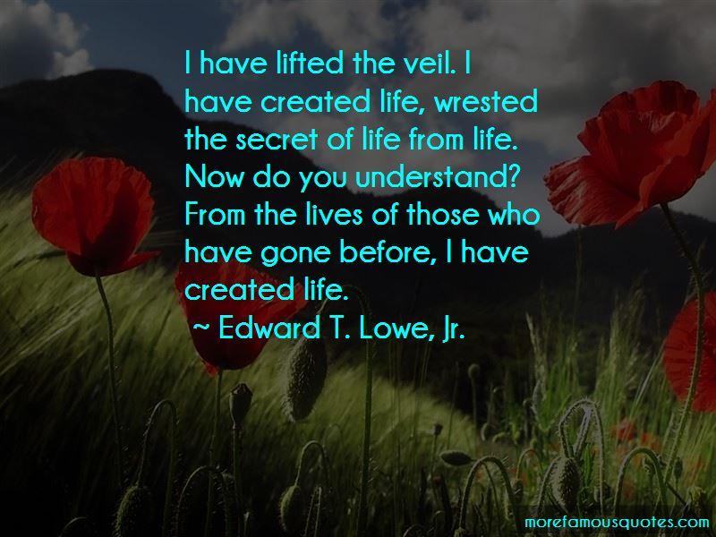 Edward T. Lowe, Jr. Quotes Pictures 2