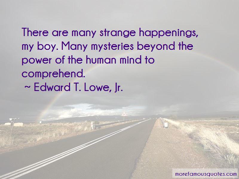 Edward T. Lowe, Jr. Quotes Pictures 4