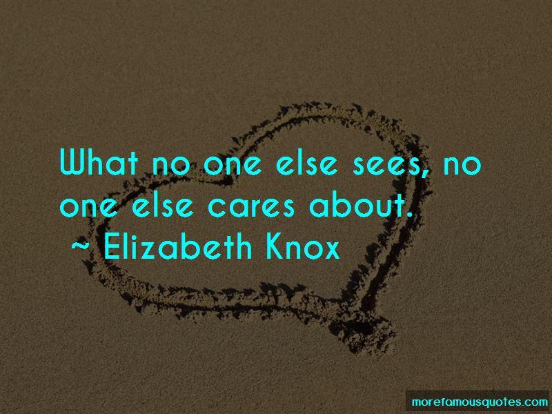 Elizabeth Knox Quotes Pictures 3