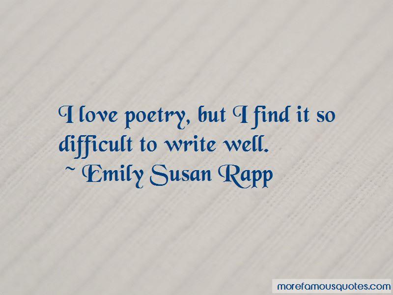 Emily Susan Rapp Quotes
