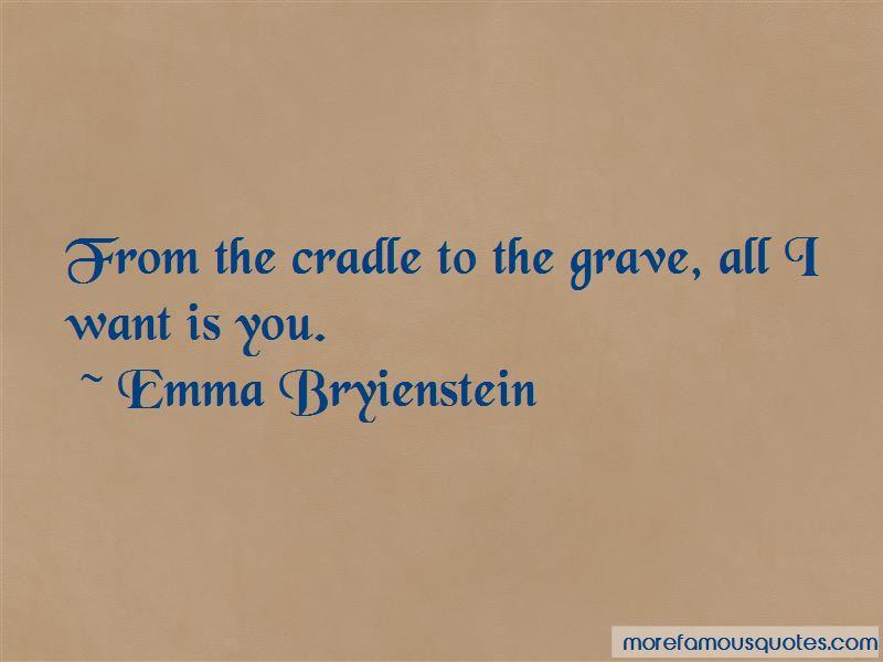 Emma Bryienstein Quotes