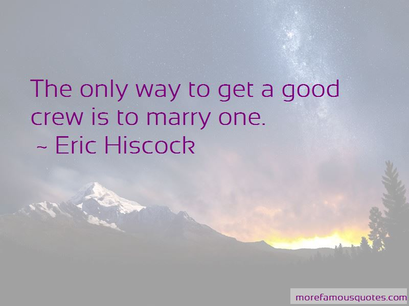 Eric Hiscock Quotes