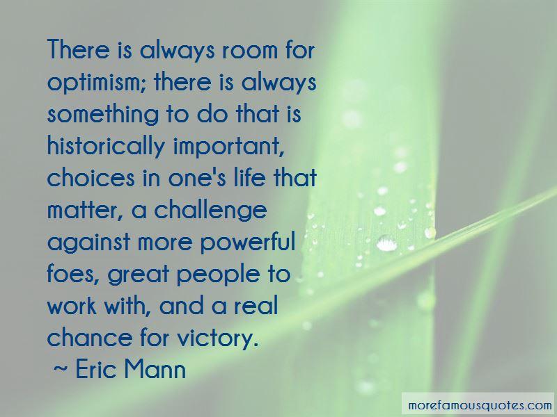 Eric Mann Quotes