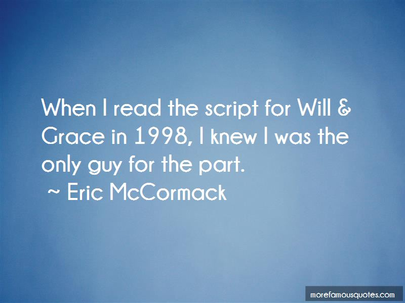 Eric McCormack Quotes Pictures 2
