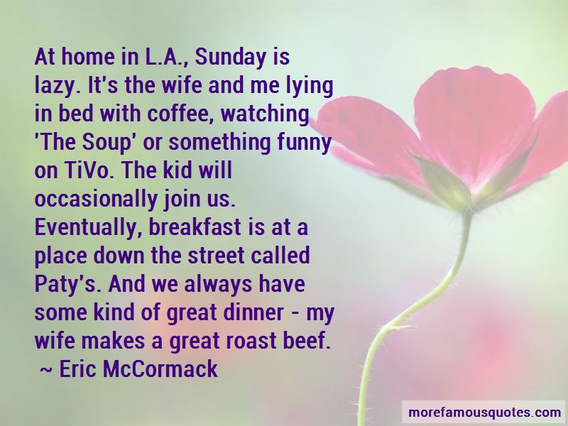 Eric McCormack Quotes Pictures 4