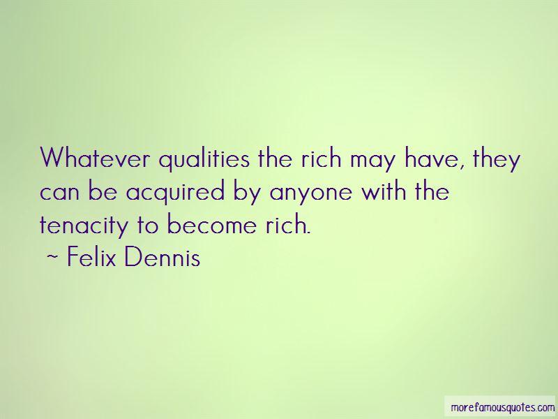 Felix Dennis Quotes Pictures 2