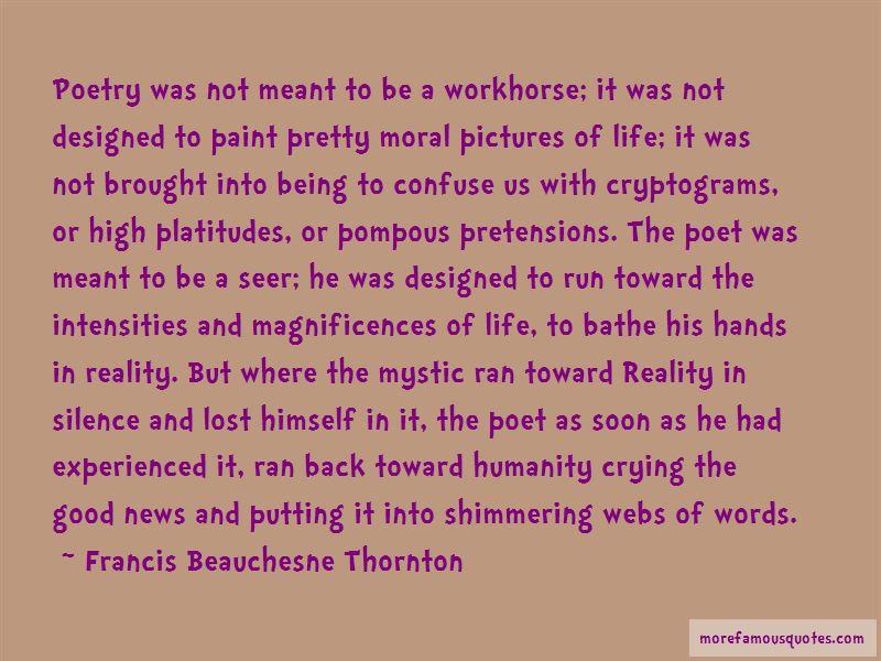 Francis Beauchesne Thornton Quotes Pictures 3