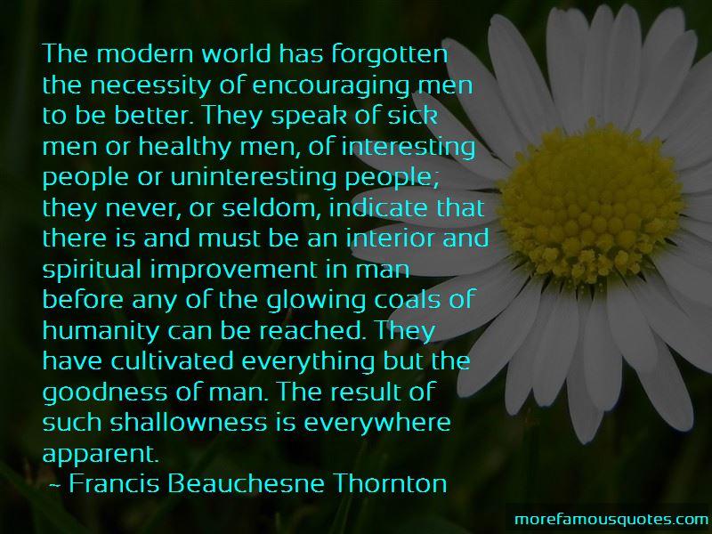 Francis Beauchesne Thornton Quotes Pictures 4