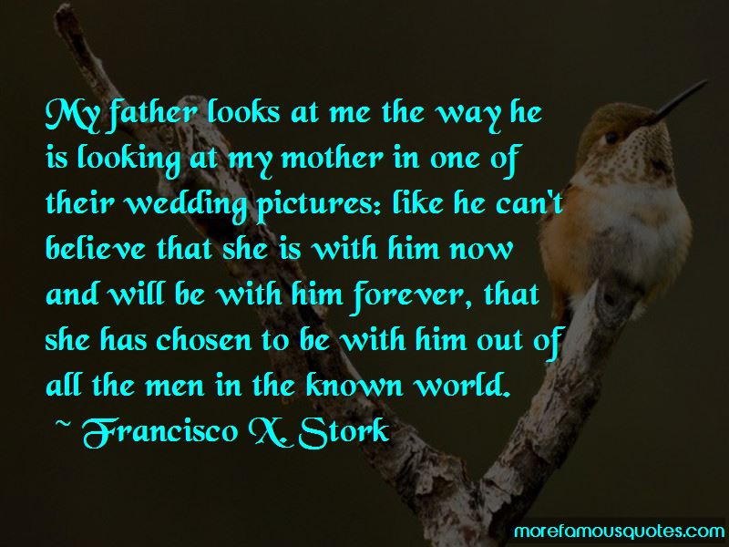 Francisco X. Stork Quotes