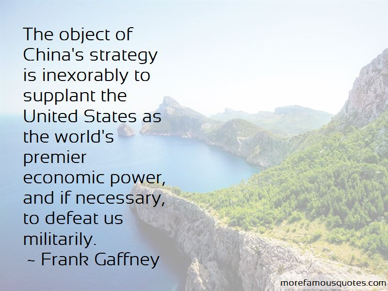 Frank Gaffney Quotes Pictures 2