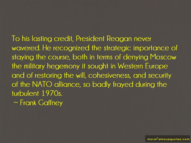 Frank Gaffney Quotes Pictures 4
