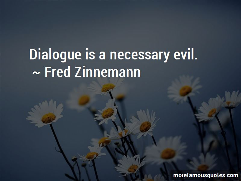Fred Zinnemann Quotes